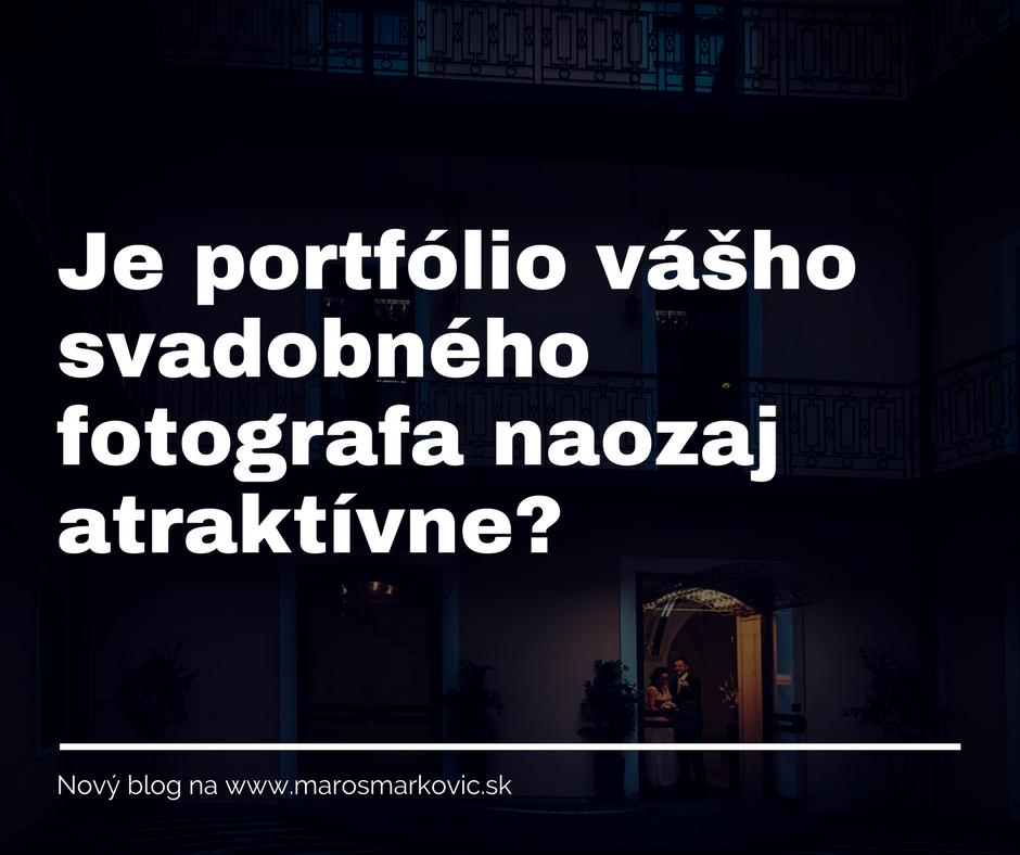 Je portfólio vášho svadobného fotografa atraktívne